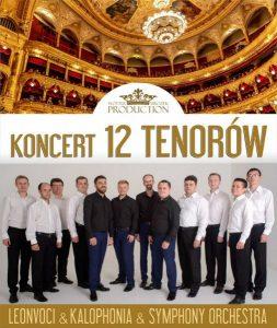 Wielka Gala Noworoczna - 12 Tenorów @ Centrum Kultury