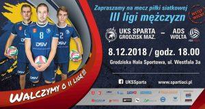 UKS SPARTA Grodzisk Maz. - ADS Wolta Warszawa - III liga mężczyzn w Piłce Siatkowej @ Grodziska Hala Sportowa