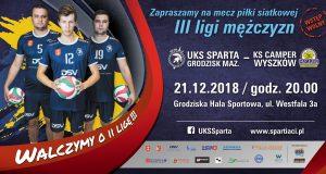III liga piłki siatkowej mężczyzn: UKS Sparta Grodzisk Mazowiecki - KS Camper Wyszków @ Grodziska Hala Sportowa