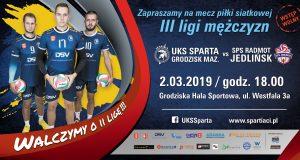 III liga mężczyzn: UKS Sparta Grodzisk Mazowiecki - SPS Radmot Jedlińsk @ Grodziska Hala Sportowa