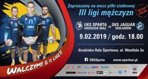 III liga piłki siatkowej mężczyzn: UKS Sparta Grodzisk Mazowiecki - GKS Jaguar Wolanów @ Grodziska Hala Sportowa