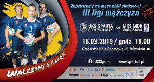 Ostatni mecz III ligi M: UKS Sparta Grodzisk Mazowiecki - MKS MDK Warszawa @ Grodziska Hala Sportowa