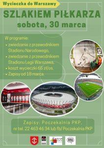 """Wycieczka do Warszawy """"Szlakiem Piłkarza"""" @ Centrum Kultury"""