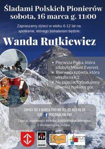 Śladami Polskich Pionierów - Wanda Rutkiewicz @ Poczekalnia PKP