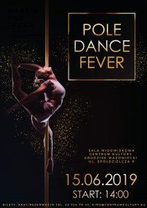Pole Dance Fever @ Centrum Kultury