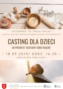 """Casting dla dzieci """"Zgotujmy sobie książkę"""" @ Biblioteka Pulbliczna Gminy Grodzisk Mazowiecki"""