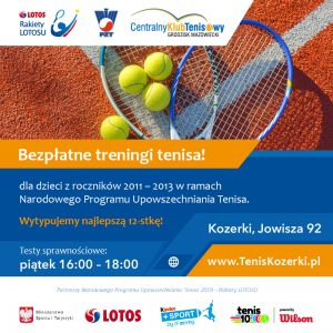 Nabór do bezpłatnych szkółek tenisowych w Tenis Kozerki ! @ Kozerki, Grodzisk Mazowiecki