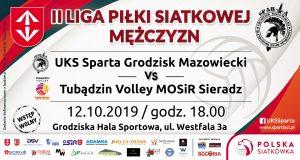 Inauguracja II Ligi Piłki Siatkowej Mężczyzn: UKS Sparta Grodzisk Mazowiecki - Tubądzin Volley MOSiR Sieradz @ Grodziska Hala Sportowa