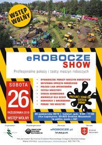 eROBOCZE SHOW @ Grodzisk Mazowiecki, ul. Logistyczna (przy zjeździe z autostrady A2)