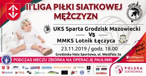 II Liga Piłki Siatkowej Mężczyzn: UKS Sparta Grodzisk Maz. - MMKS Lotnik Łęczyca @ Grodziska Hala Sportowa