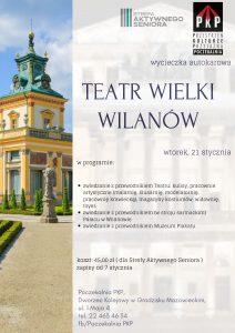 Wycieczka do Teatru Wielkiego i Wilanowa @ Centrum Kultury w Grodzisku Mazowieckim