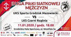 II Liga Piłki Siatkowej Mężczyzn: UKS Sparta Grodzisk Mazowiecki - LKS Czarni Rząśnia @ Grodziska Hala Sportowa