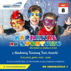 Karnawał na sportowo w Tenis Kozerki @ korty Grodzisk Mazowiecki