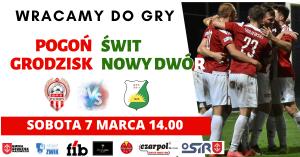 III Liga piłki nożnej : Pogoń Grodzisk - Świt Nowy Dwór Mazowiecki @ Stadion Miejski Pogoń