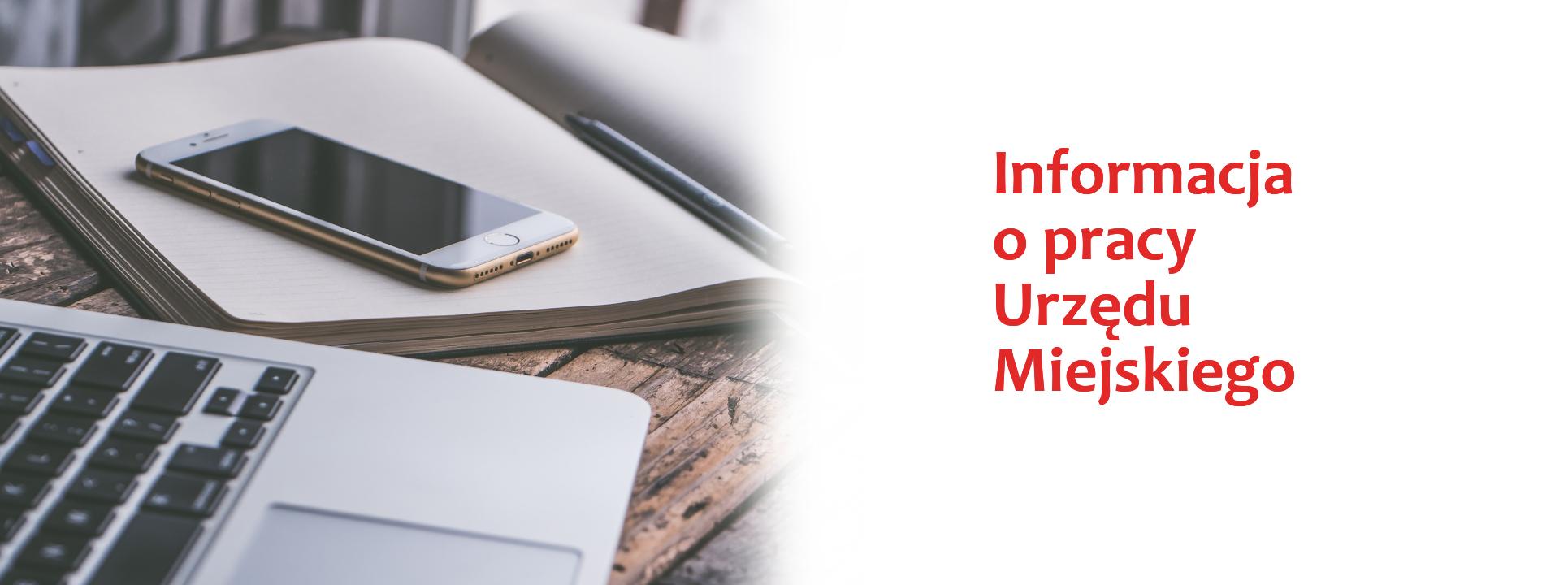 Informacja o pracy Urzędu Miejskiego