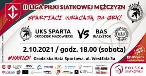 Inauguracja II Ligi Piłki Siatkowej Mężczyzn: UKS Sparta Grodzisk Maz. - BAS Białystok @ ul. Westfala 3A